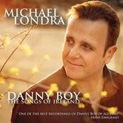 Danny Boy, The Songs Of Ireland Songs