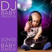 Songs To Make Your Baby Dance Songs