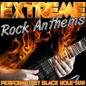 Extreme Rock Anthems Songs