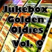 Jukebox Golden Oldies, Vol. 9 Songs