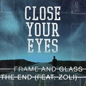 Frame And Glass / The End Songs