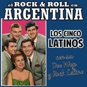 El Rock And Roll En Argentina. Los 5 Latinos Con Su Doo Wop Y Rock Latino Songs