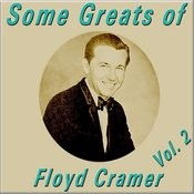 Some Greats Of Floyd Cramer, Vol. 2 Songs