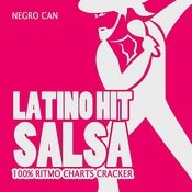 Latino Hit Salsa (100% Ritmo Charts Cracker) Songs