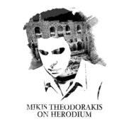 Mikis Theodorakis On Herodium Songs