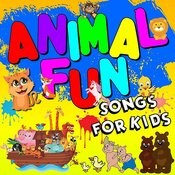 Animal Fun: Songs For Kids Songs