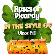 Roses Of Picardy (In The Style Of Vince Hill) [Karaoke Version] - Single Songs