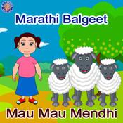Marathi Balgeet - Mau Mau Mendhi Songs