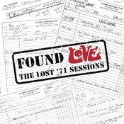 Found Love: The Lost '71 Sessions Songs