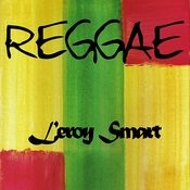 Reggae Leroy Smart Songs