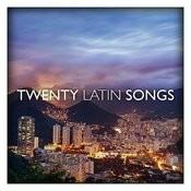 Twenty Latin Songs Songs