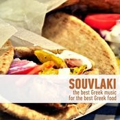 Souvlaki - The Best Greek Music For The Best Greek Food Songs