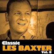 Classic Les Baxter, Vol. 8 Songs