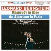 Gershwin: Rhapsody In Blue; An American In Paris & Bernstein: Symphonic Dances From