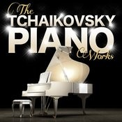 Tchaikovsky: The Piano Works Songs