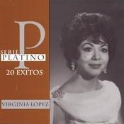 Los Grandes Exitos De Virginia Lopez - A Peticion Del Publici Songs