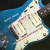 The Danny Adler Legacy Series Vol 19 De Luxe Blues Band 1988 Songs