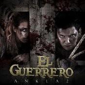 El Guerrero Songs