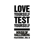 Love Yourself - Test Yourself Songs