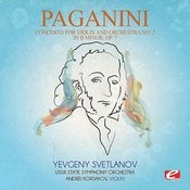 Paganini: Concerto For Violin And Orchestra No. 2 In B Minor, Op. 7 (Digitally Remastered) Songs