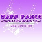Hard Dance Compilation Series Vol. 1 Songs