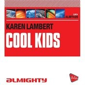 Cool Kids (Almighty Radio Edit) Song