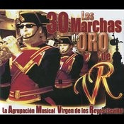Las 30 Marchas De Oro De La Agrupación Musical Virgen De Los Reyes (Sevilla) Songs