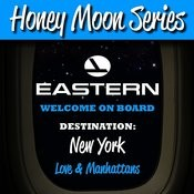 Honey Moon Series: Destination: New York Songs