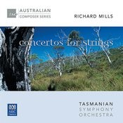 Richard Mills – Concertos For Strings Songs