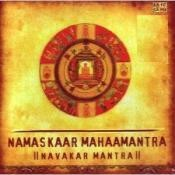 Namaskaar Mahaamantra And Navakar Mantra Songs