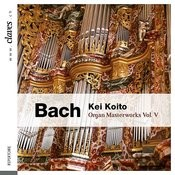 Bach: Organ Masterworks, Vol. V Songs
