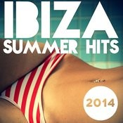 Ibiza Summer Hits 2014 Songs