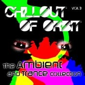 Chillout Of Orbit - The Ambient And Trance Collection, Vol. 3 Songs
