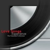 Love Songs Experience (The Essential Collection) Songs