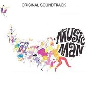 The Music Man (Original Film Soundtrack) Songs