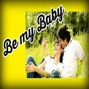 Be My Baby Songs