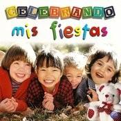 Celebrando Mis Fiestas Songs