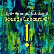 Sounds Unheard Of ! Songs