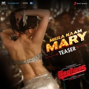 Mera Naam Mary Teaser - From Brothers Songs