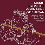 Music From The Mountains Of Bhutan Songs