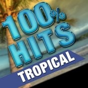 100% Hits Tropical Songs