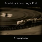 Rawhide / Journey's End Songs