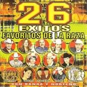 26 Exitos Favoritos De La Raza Songs