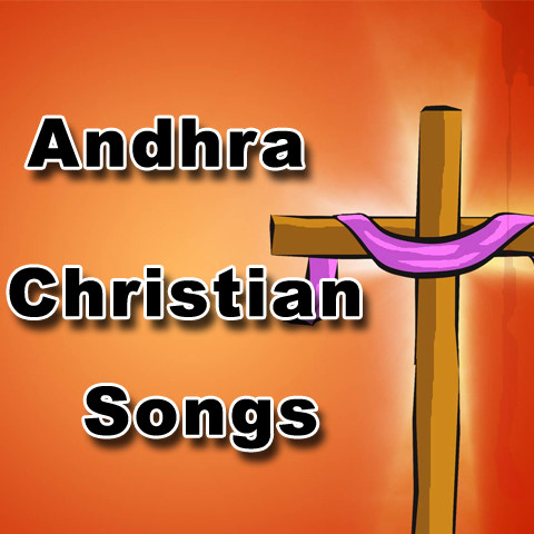 Andhra Christian Songs Songs Download: Andhra Christian Songs MP3