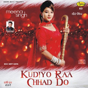 Kudiyo Raa Chhad Do Songs