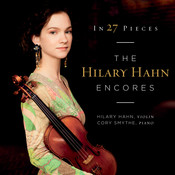 In 27 Pieces: the Hilary Hahn Encores Songs