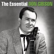 The Essential Don Gibson Songs