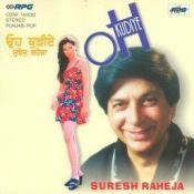 Suresh Raheja - Oh Kuriye Songs