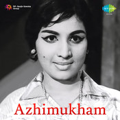 Azhi Mugam Mlm Songs