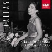 Maria Callas LIve in London 1958 & 1959 Songs